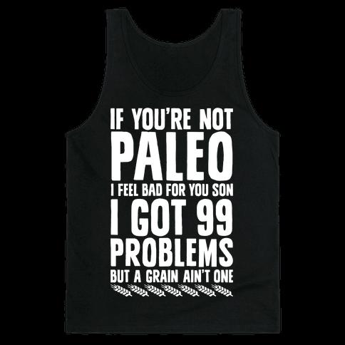 Paleo Problems Tank Top