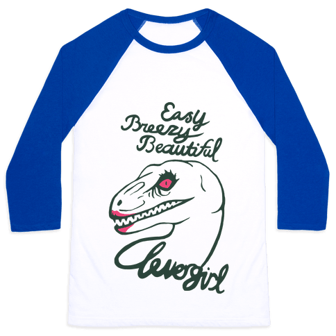 Easy Breezy Beautiful, Clever Girl Velociraptor Baseball Tee