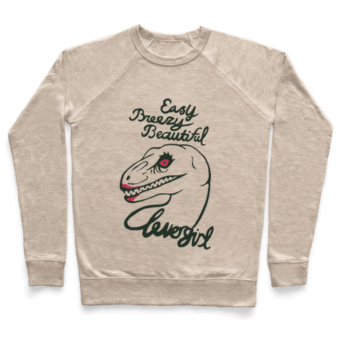 Easy Breezy Beautiful, Clever Girl Velociraptor Pullover