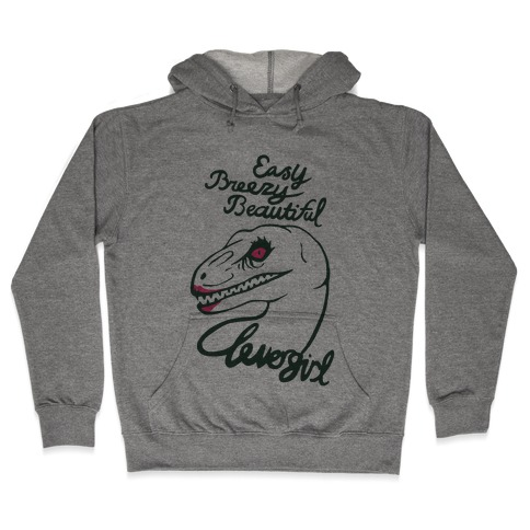 Easy Breezy Beautiful, Clever Girl Velociraptor Hooded Sweatshirt