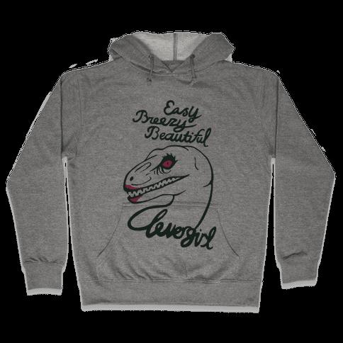 Easy Breezy Beautiful, Clever Girl Velociraptor Hooded Sweatshirt