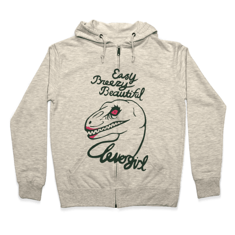 Easy Breezy Beautiful, Clever Girl Velociraptor Zip Hoodie