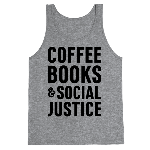 Coffee Books & Social Justice Tank Top