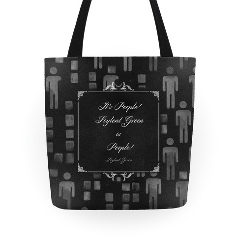 Soylent Green Quote Tote Tote