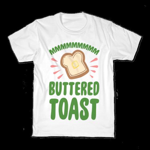 Mmmmmmm Buttered Toast Kids T-Shirt