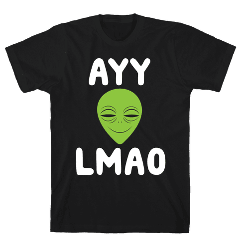 Ayy Lmao Mens T-Shirt