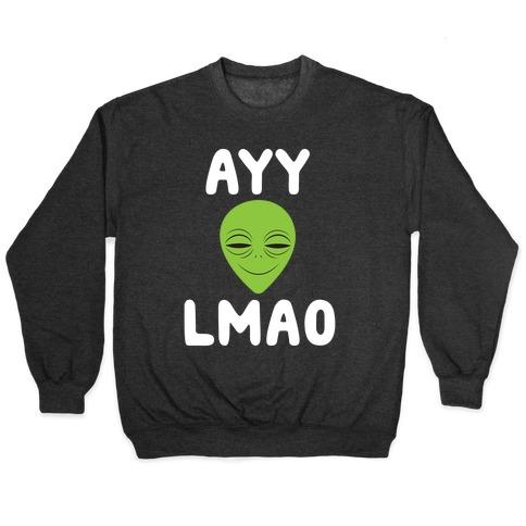 Ayy Lmao Pullover