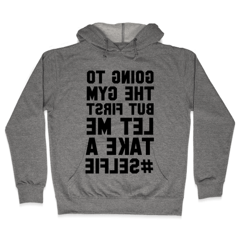 Going to the Gym (Mirror) Hooded Sweatshirt