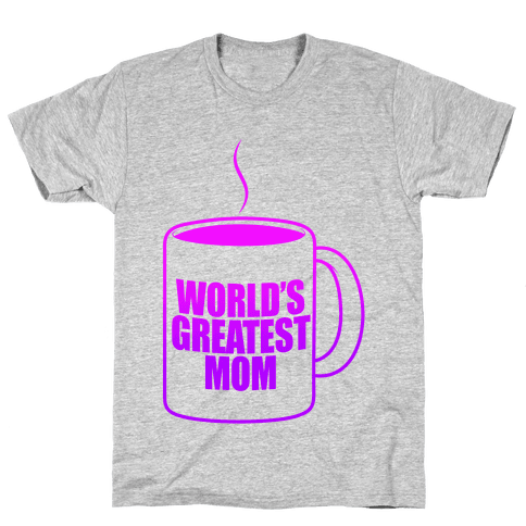 World's Greatest Mom Mens T-Shirt
