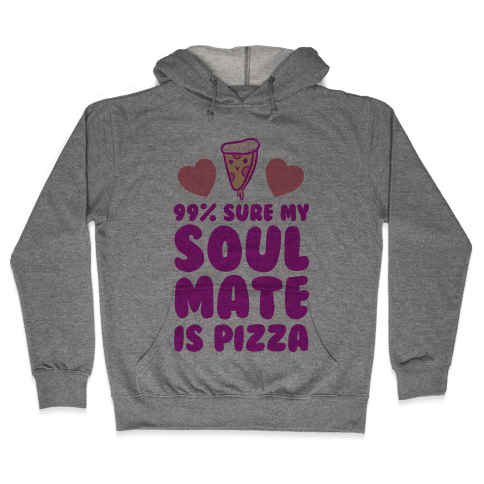 Pizza Soulmate Hooded Sweatshirt
