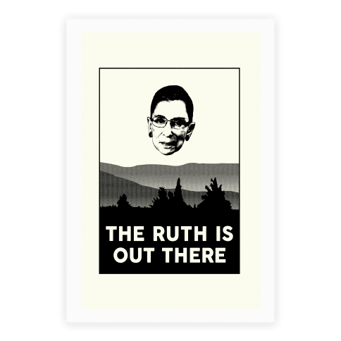 The Ruth Is Out There Poster