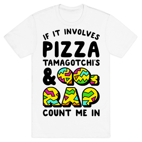 If Involves 90s Things, Count Me in Mens T-Shirt