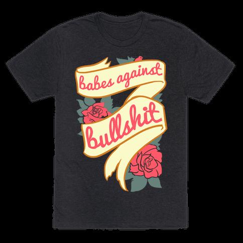 Babes Against Bullshit Mens T-Shirt