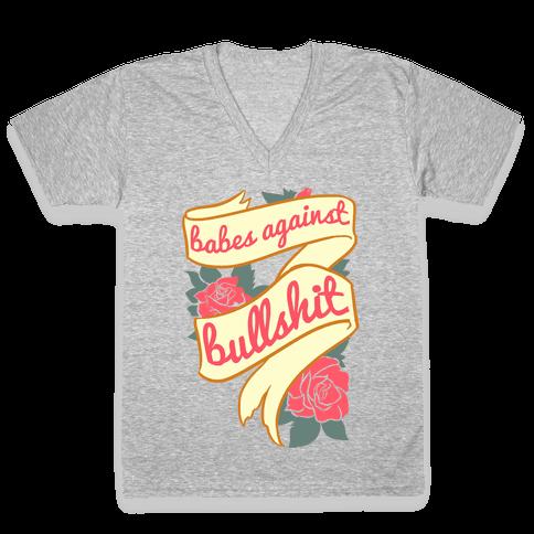 Babes Against Bullshit V-Neck Tee Shirt