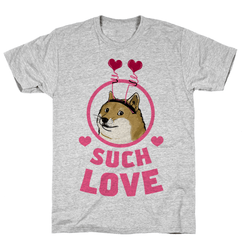 Doge: Such Love Mens T-Shirt