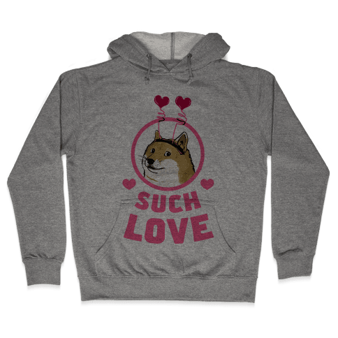 Doge: Such Love Hooded Sweatshirt