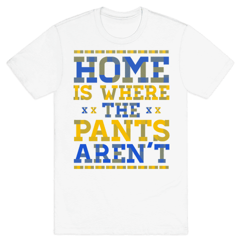 Home Is Where The Pants Aren't (Plaid) Mens T-Shirt