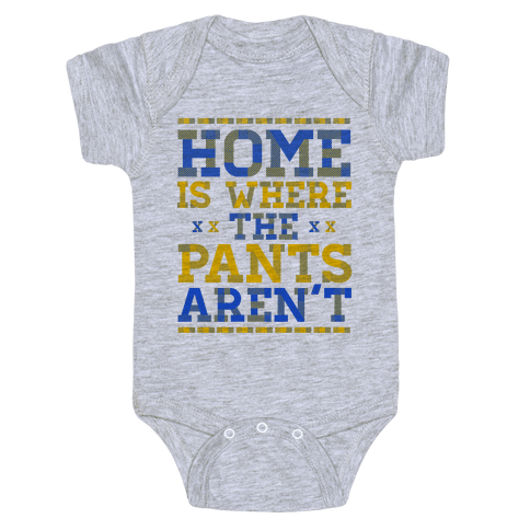 Home Is Where The Pants Aren't (Plaid) Baby Onesy