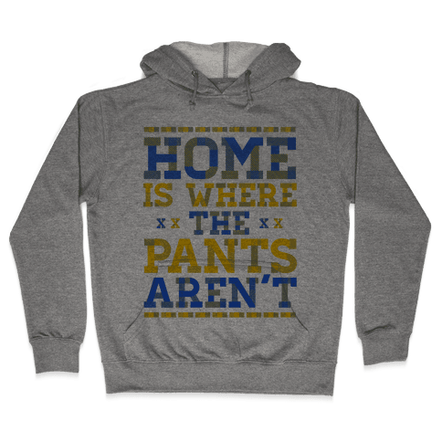 Home Is Where The Pants Aren't (Plaid) Hooded Sweatshirt