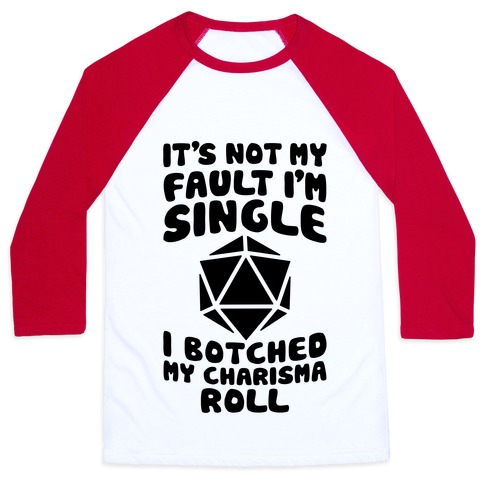 Botched My Charisma Roll Baseball Tee