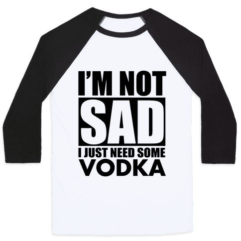 In need of Vodka Baseball Tee