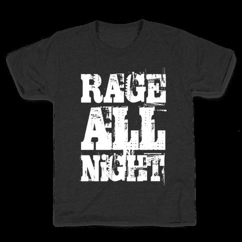 Rage All Night Kids T-Shirt