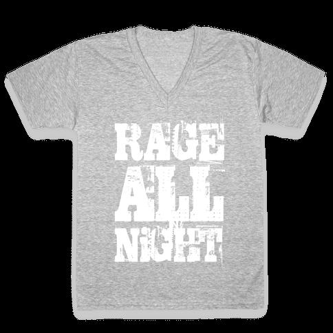 Rage All Night V-Neck Tee Shirt