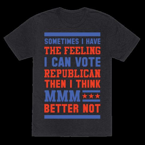 Republican MMM Better Not