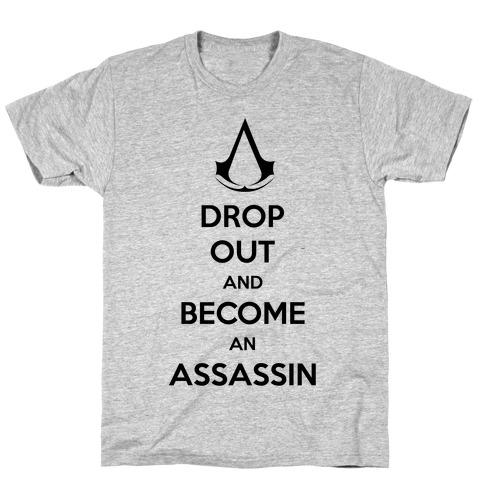 Become An Assassin T-Shirt