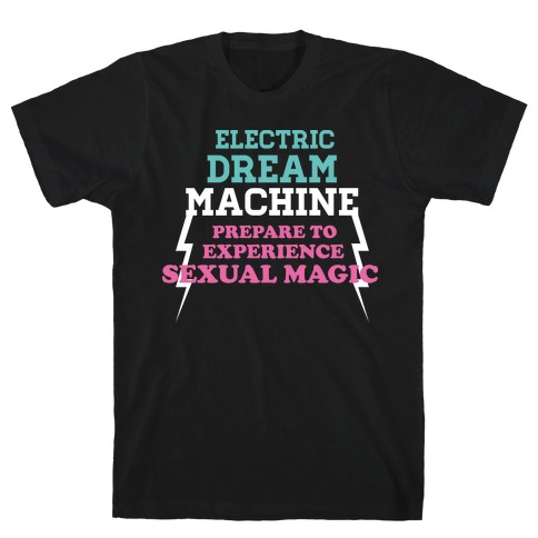 Electric Dream Machine T-Shirt