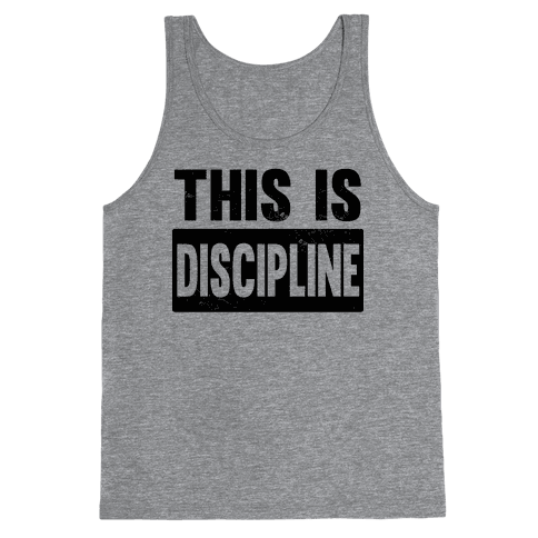 This is Discipline Tank Top