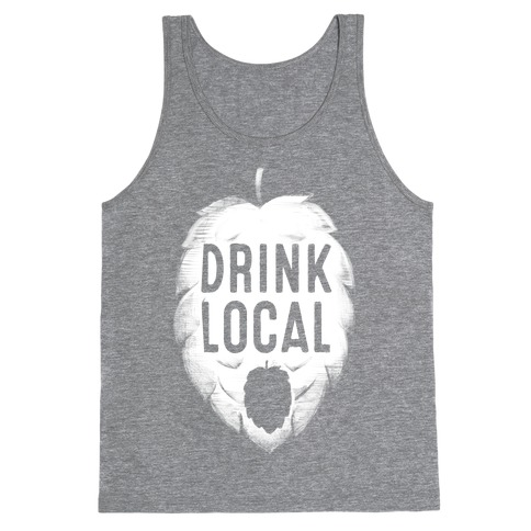 Drink Local Tank Top