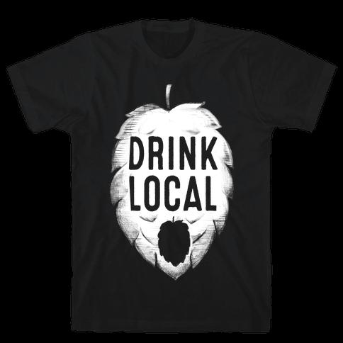 Drink Local Mens T-Shirt