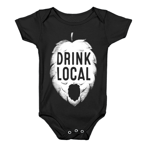 Drink Local Baby Onesy
