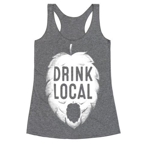 Drink Local Racerback Tank Top