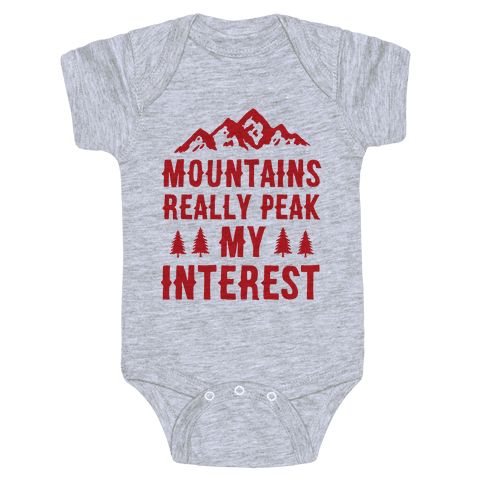 Mountains Really Peak My Interest Baby Onesy
