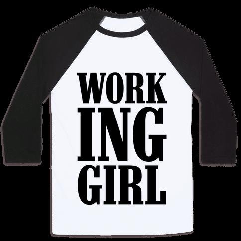 Working Girl Baseball Tee