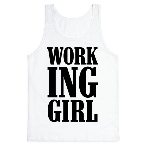 Working Girl Tank Top