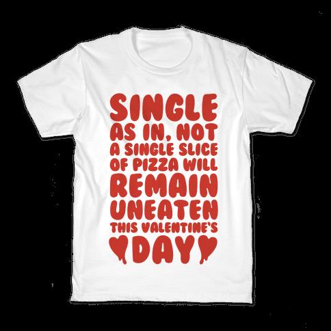 Single Slice Pizza Valentine Kids T-Shirt