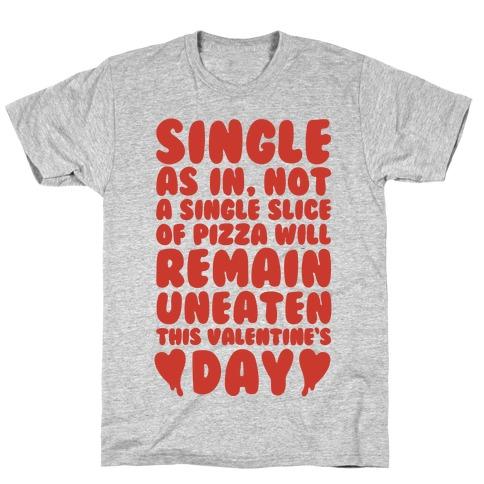 Single Slice Pizza Valentine T-Shirt