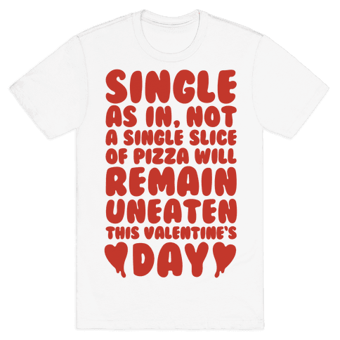 Single Slice Pizza Valentine Mens T-Shirt