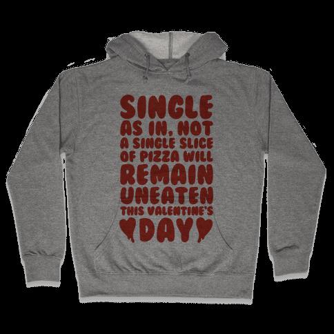 Single Slice Pizza Valentine Hooded Sweatshirt