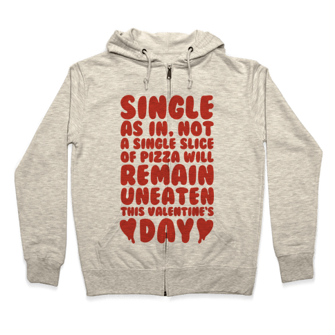 Single Slice Pizza Valentine Zip Hoodie