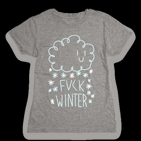 F*** Winter Womens T-Shirt