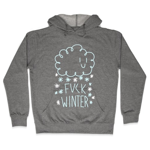 F*** Winter Hooded Sweatshirt