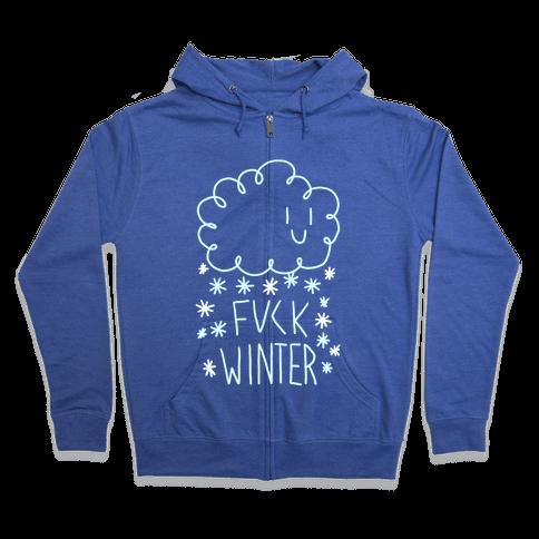 F*** Winter Zip Hoodie