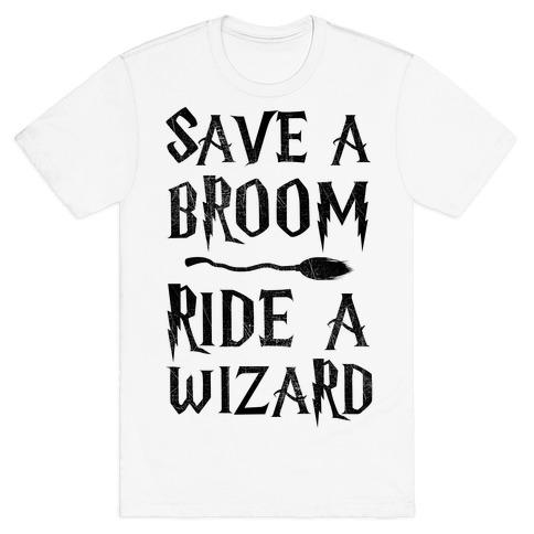 Save A Broom Ride A Wizard Mens T-Shirt