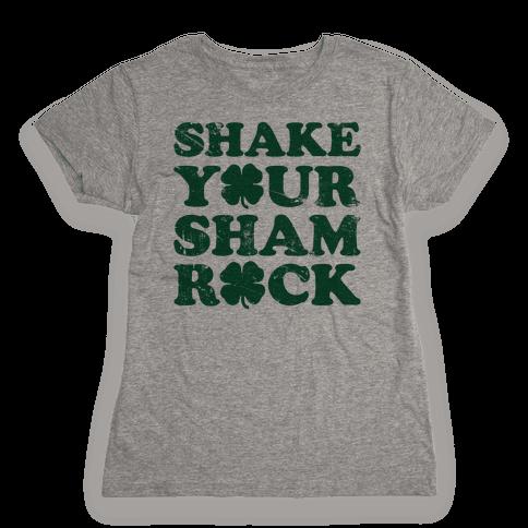 Shake Your Shamrock Womens T-Shirt