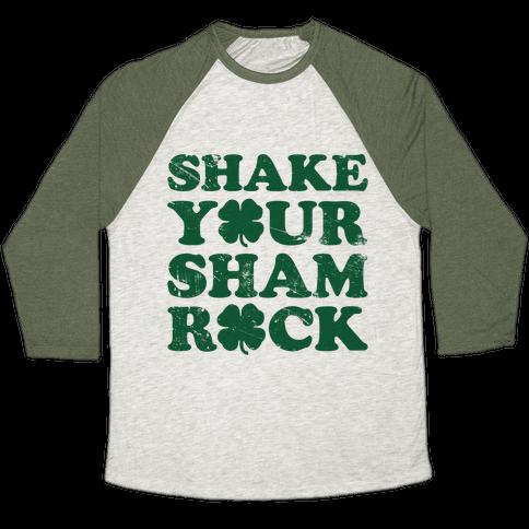 Shake Your Shamrock Baseball Tee