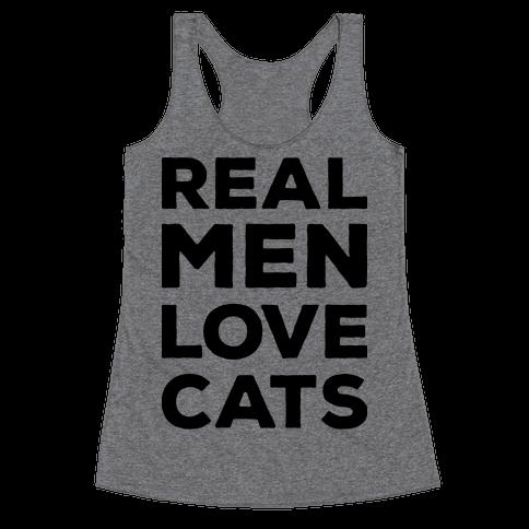 Real Men Love Cats Racerback Tank Top